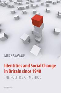 Identities and Social Change in Britain Since 1940
