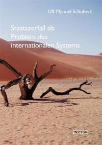 Staatszerfall ALS Problem Des Internationalen Systems