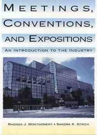 Meetings, Conventions, and Expositions: An Introduction to the Industry