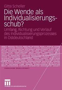 Die Wende Als Individualisierungsschub?