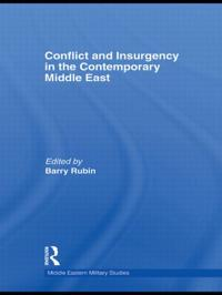 Conflict and Insurgency in the Contemporary Middle East