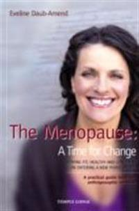 The Menopause: A Time for Change