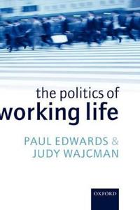 The Politics of Working Life