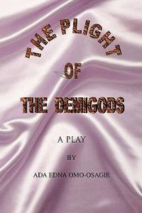The Plight of the Demigods