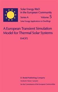A European Transient Simulation Model for Thermal Solar Systems