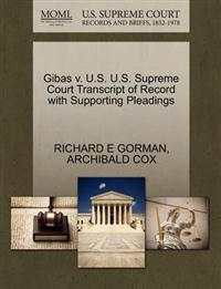 Gibas V. U.S. U.S. Supreme Court Transcript of Record with Supporting Pleadings