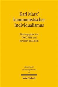 Karl Marx' Kommunistischer Individualismus