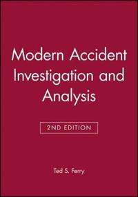 Modern Accident Investigation and Analysis