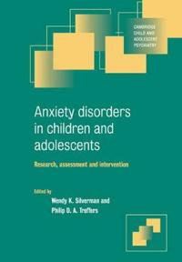 Anxiety Disorders in Children and Adolescents