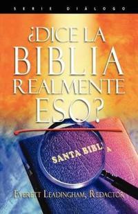 Dice La Biblia Realmente Eso? (Spanish