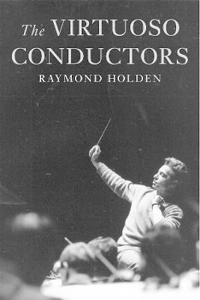 The Virtuoso Conductors