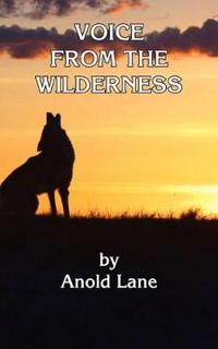Voice From the Wilderness