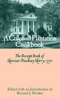 Colonial Plantation Cook Book