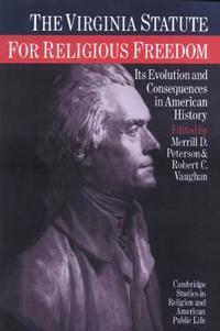 The Virginia Statute for Religious Freedom