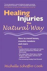 Healing Injuries The Natural Way