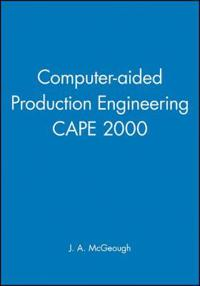 Computer-aided Production Engineering Cape 2000