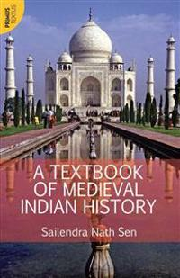 A Textbook of Medieval Indian History
