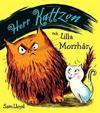 Herr Kattzon och lilla Morrhår