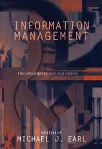 Information Management: The Organizational Dimension