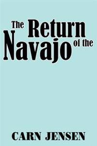 The Return of the Navajo