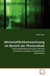 Wirtschaftlichkeitsrechnung Im Bereich Der Photovoltaik