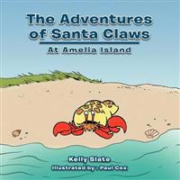 The Adventures of Santa Claws: At Amelia Island