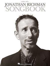 Jonathan Richman Songbook: Guitar/Vocal