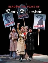 Reading the Plays of Wendy Wasserstein