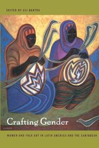 Crafting Gender