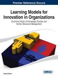 Learning Models for Innovation in Organizations
