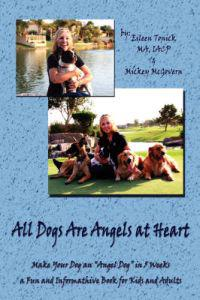 All Dogs Are Angels at Heart