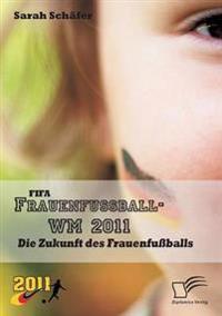 Fifa Frauenfussball-Wm 2011