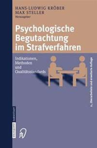 Psychologische Begutachtung Im Strafverfahren
