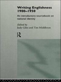 Writing Englishness 1900-1950