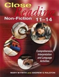 Close Reading Non-Fiction 11-14
