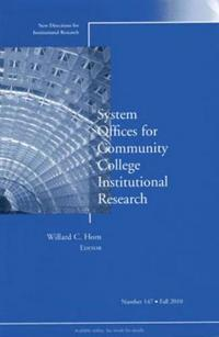 System Offices for Community College Institutional Research