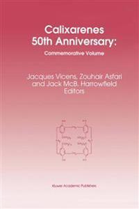 Calixarenes 50th Anniversary: Commemorative Issue