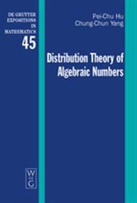 Distribution Theory of Algebraic Numbers