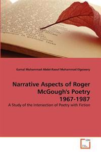 Narrative Aspects of Roger McGough's Poetry 1967-1987