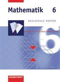 Mathematik 6. Realschule Bayern