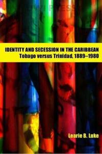 Identity and Secession in the Caribbean