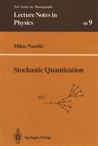 Stochastic Quantization