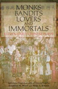 Monks, Bandits, Lovers, and Immortals