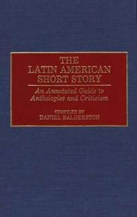 The Latin American Short Story