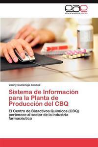 Sistema de Informacion Para La Planta de Produccion del Cbq