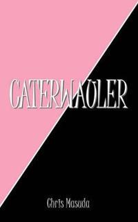 Caterwauler