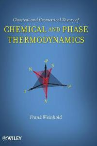 Classical and Geometrical Theory of Chemical and Phase Thermodynamics