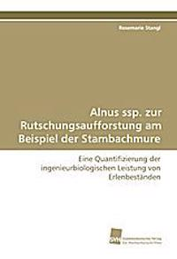 Alnus ssp. zur Rutschungsaufforstung am Beispiel der Stambachmure