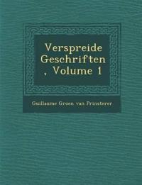 Verspreide Geschriften, Volume 1