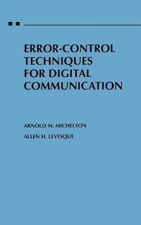 Error-Control Techniques for Digital Communication
